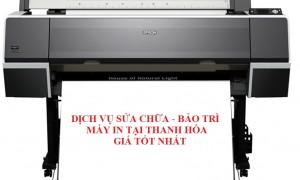 Dịch vụ bảo trì - sửa chữa máy in tại Thanh Hóa